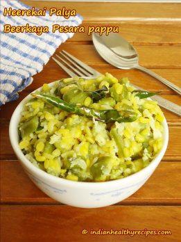 moong dal ridge gourd | heerekai palya | pesara pappu beerakaya
