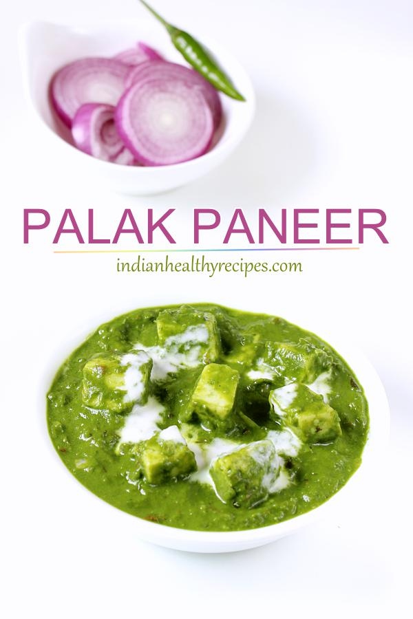 palak paneer is a delicious, healthy & creamy dish made of spinach, paneer & spices. Best palak paneer that will be your new favorite. #paneer #palakpaneer #paneerrecipe #palakpaneerrecipe