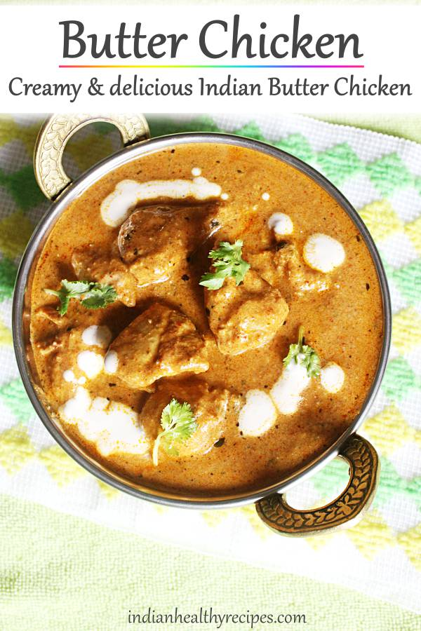Butter chicken recipe (Chicken makhani)