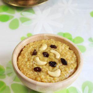 foxtail millet sweet pongal ,korra_thinai pongal