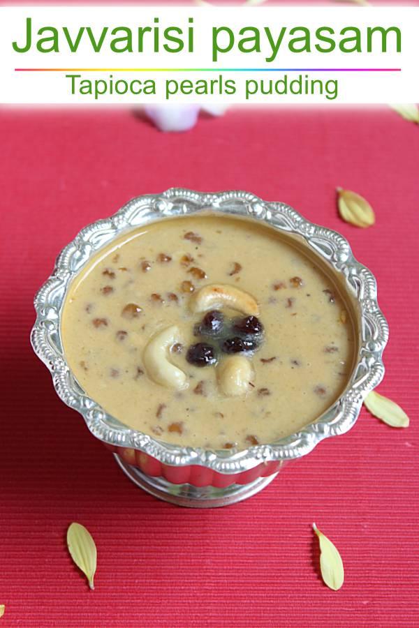 Javvarisi payasam recipe (sago payasam)