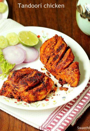 Tandoori chicken | Restaurant style tandoori chicken recipe