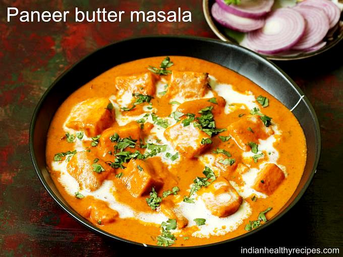 paneer butter masala recipe