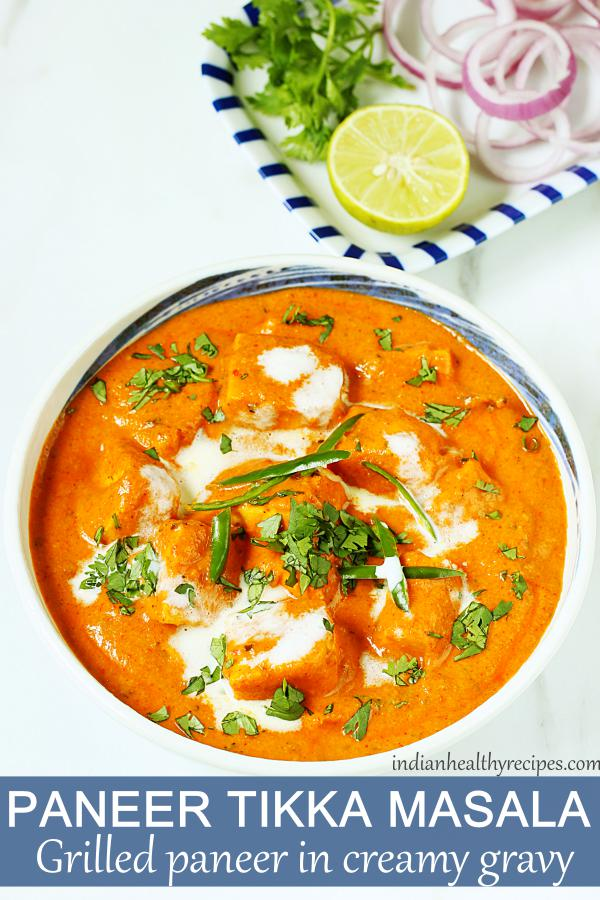 Paneer tikka masala - grilled paneer in creamy delicious gravy. Cooked with mild spices this dish is great to serve with rice, naan or roti. #paneer #paneertikkamasala #paneertikkamasalarecipe #vegetarian #curry #paneerrecipe #paneermasala