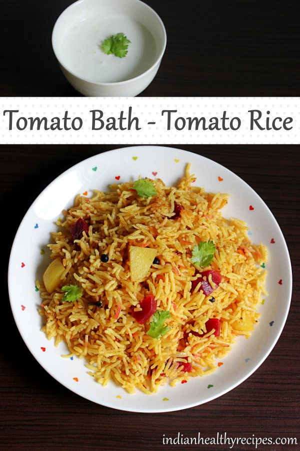 tomato bath is a one pot rice made with fresh tomatoes, spices & rice. This recipe will give you the best delicious tomato rice. #tomatobath #tomato #rice #vegetarian #indianfood
