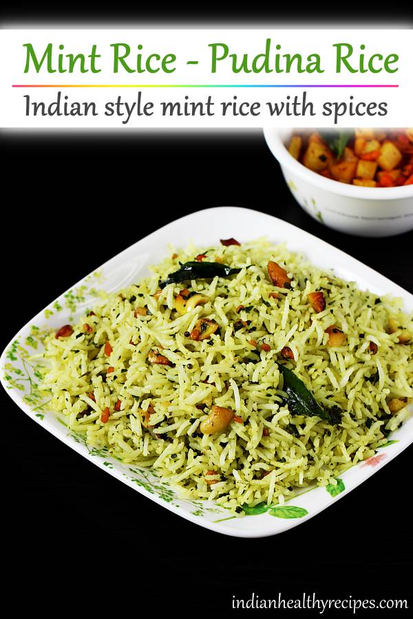pudina rice is an amazingly flavorful rice dish made with fresh mint leaves & spices. #pudinarice #mintrice
