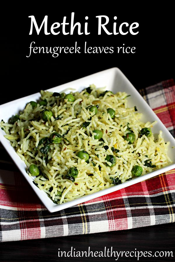 methi rice is a delicious tempered rice made with fenugreek leaves, spices & peas. #methi #rice #methirice