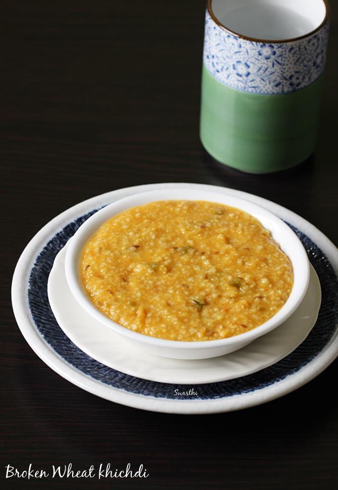 Dalia khichdi broken wheat khichdi includes baby recipe dalia khichdi recipe forumfinder Gallery
