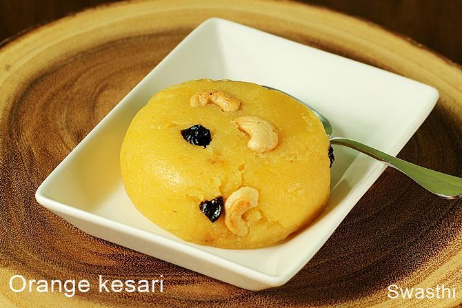 orange flavored semolina or rava kesari