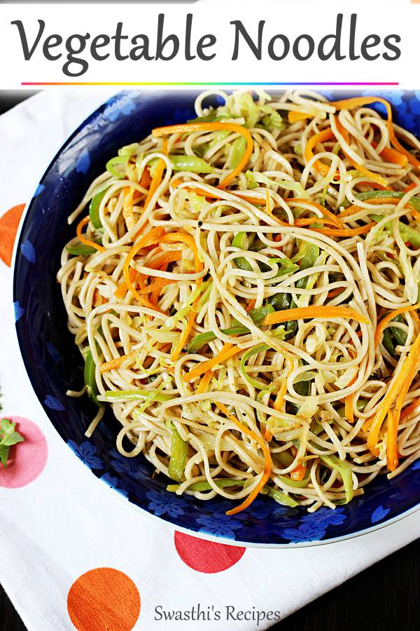 These veg noodles are super quick to make and tastes delicious with bursting flavors of garlic and soya sauce. #vegnoodlesrecipe #noodlesrecipe #vegetablenoodles