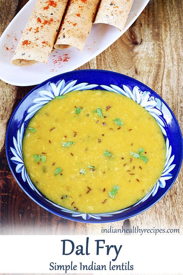 dal fry is a basic Indian dal recipe made with lentils, spices, onions & tomatoes. It is protein rich, delicious & healthy. #dal #dalrecipe #lentils #vegetarian #dalcurry #protein