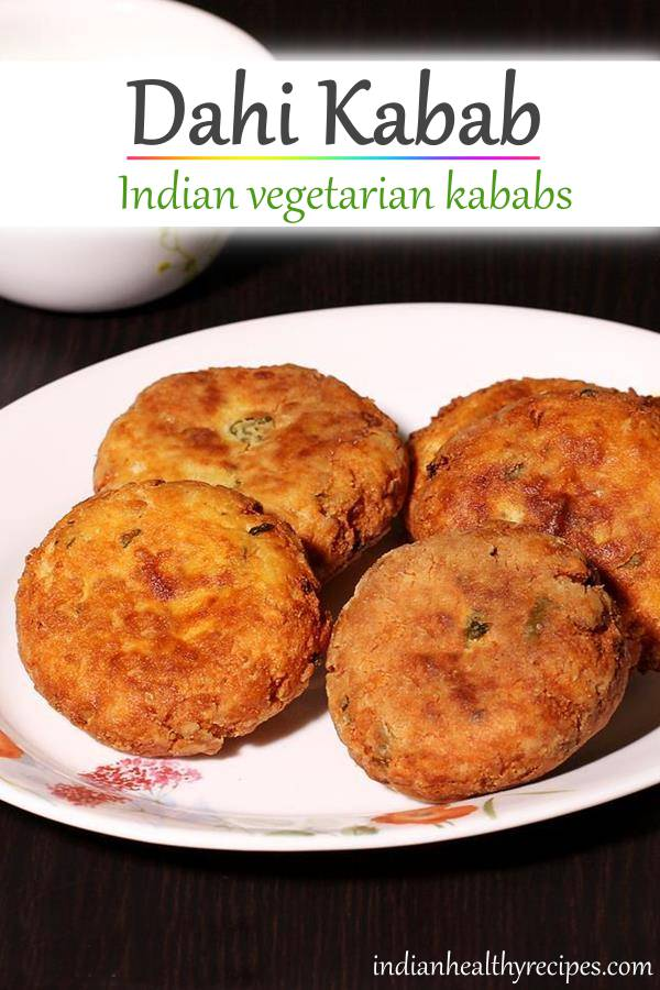 Dahi kabab are popular restaurant style vegetarian kababs made with paneer & yogurt. #dahikabab #vegetarian #snack #indianfood