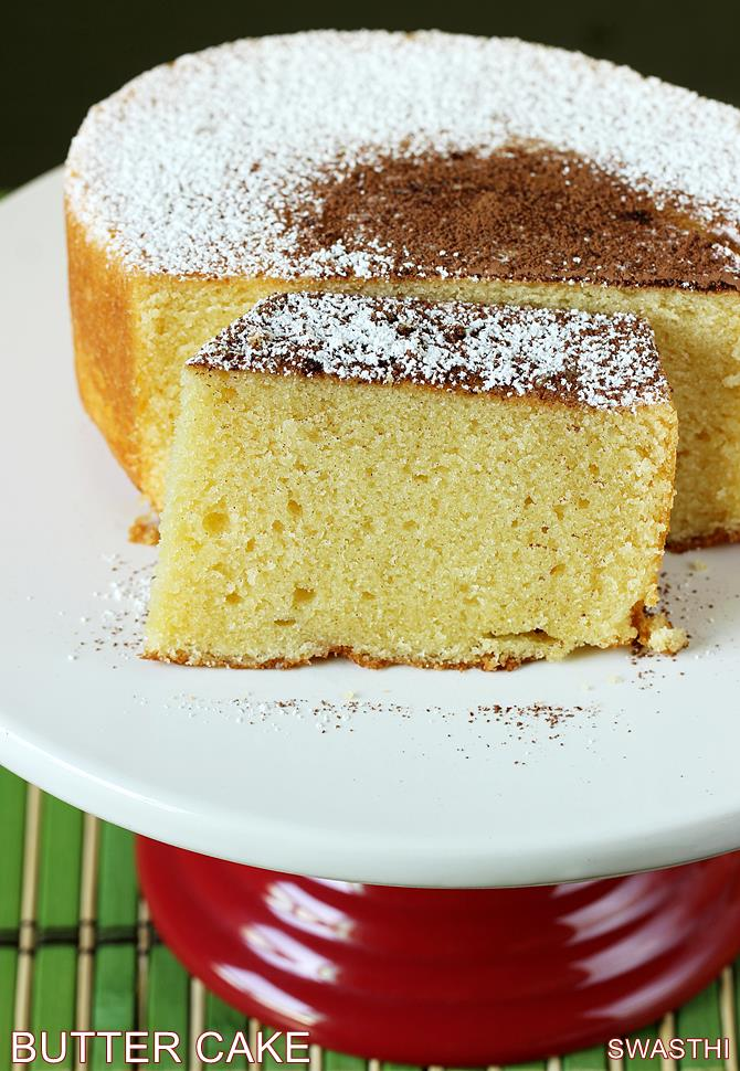 This Butter Cake Recipe Is Quite Simple To Make And Can Be Tried Even By Beginners Serve It However You Like With Sugar Dusted Over Whipped Cream Frosting