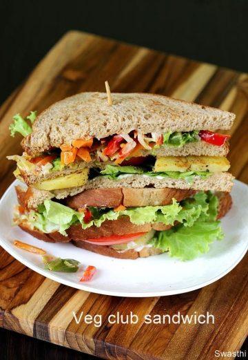 Veg club sandwich recipe |  Vegetarian club sandwich recipe