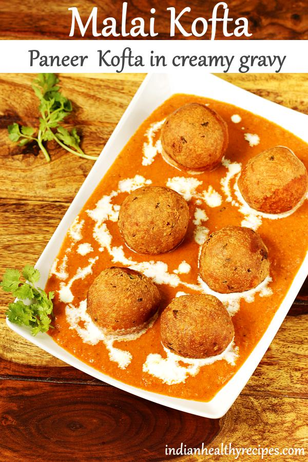 Malai kofta or paneer kofta in creamy delicious spicy gravy. These koftas are made with potatoes and paneer. Serve malai kofta with rice, naan or roti. #malaikofta #paneerkofta #paneer #kofta #malaikoftarecipe #vegetarian