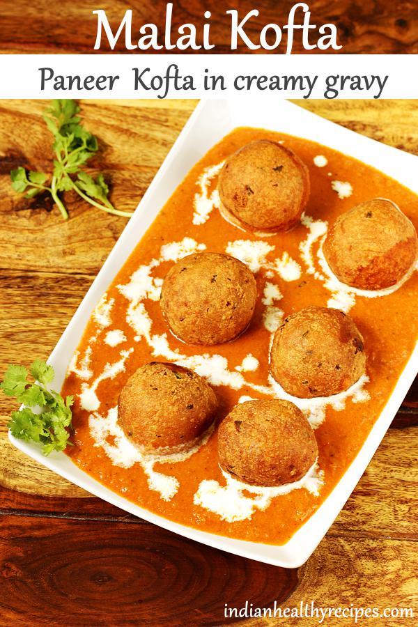Malai kofta or paneer kofta in creamy delicious spicy gravy. These koftas are made with potatoes and paneer. Serve malai kofta with rice, naan or roti. #malaikofta #paneerkofta #paneer #kofta #malaikoftarecipe #vegetarian