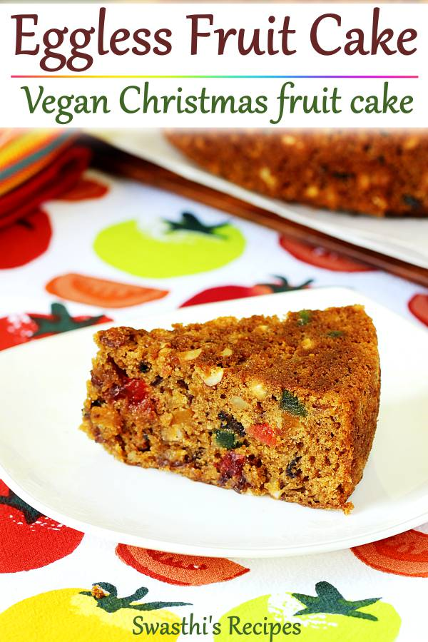 Eggless fruit cake - This delicious, light & moist Christmas cake is simple and super quick to make. #egglessfruitcake #fruitcake #christmascake #vegancake