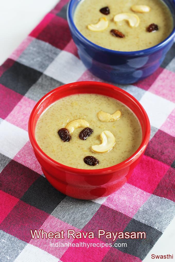 Wheat rava payasam recipe | Godhuma rava payasam with jaggery