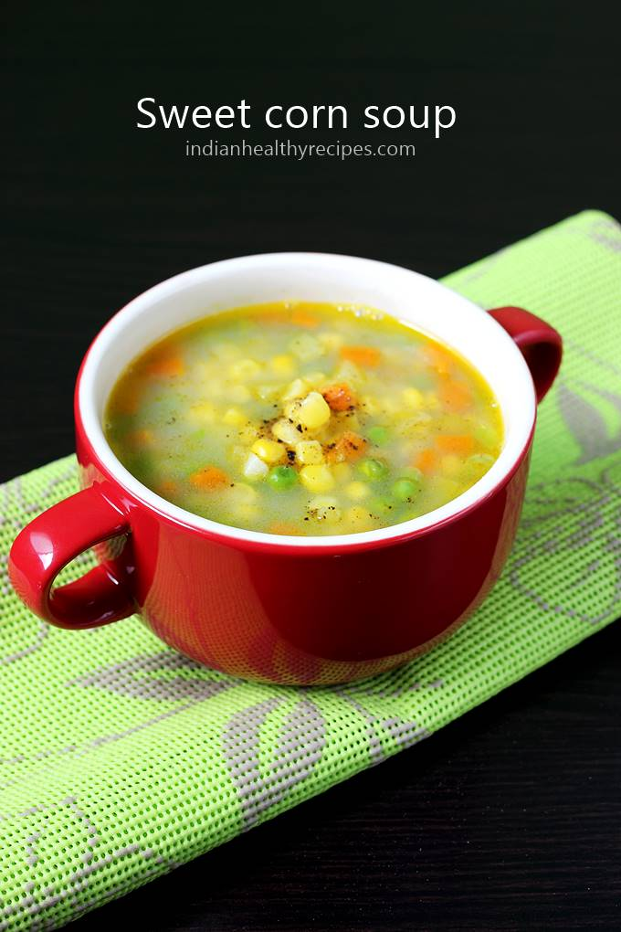 Sweet corn soup is a popular Indo chinese style vegetarian soup. Enjoy with some toasted bread or noodles #sweetcornsoup #sweetcornsouprecipe #cornsoup