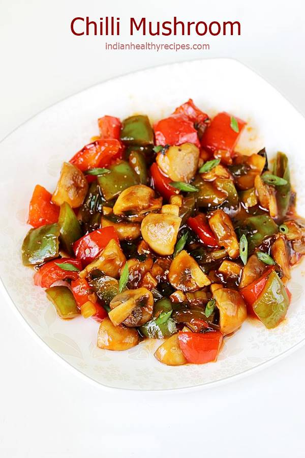 chilli mushroom recipe - delicious, sweet, sour & spicy stir fried mushrooms in chilli sauce. #chillimushroom #mushroomdryrecipe