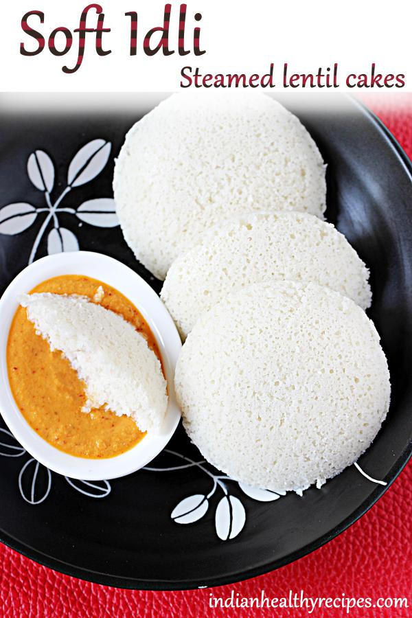 Idli recipe, Learn how to make soft, fluffy idli at home. Includes tons of practical tips & tricks to make them the best. #idli #idlirecipe #softidli #breakfast #indianbreakfast