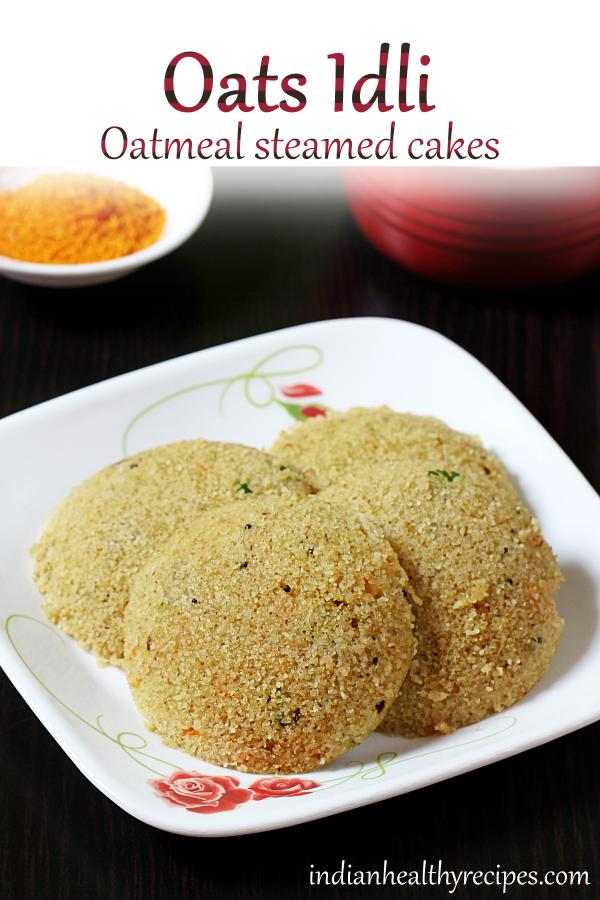 oats idli is an Indian breakfast made with oatmeal, semolina & spices. Serve it with a hot spicy chutney. #oatsidli #oats #idli #vegetarian #indianbreakfast