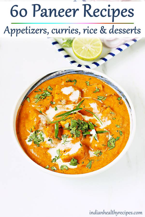 paneer recipes - collection of 60 dishes from Indian cuisine