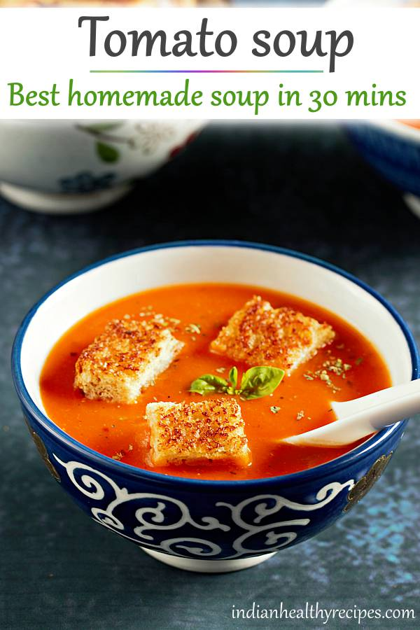 Easiest tomato soup in less than 30 mins. Flavor packed, delicious and an absolute comfort food. Serve it with some croutons or bread toast  #tomatosoup #tomatosouprecipe #tomato #soup #vegetarian