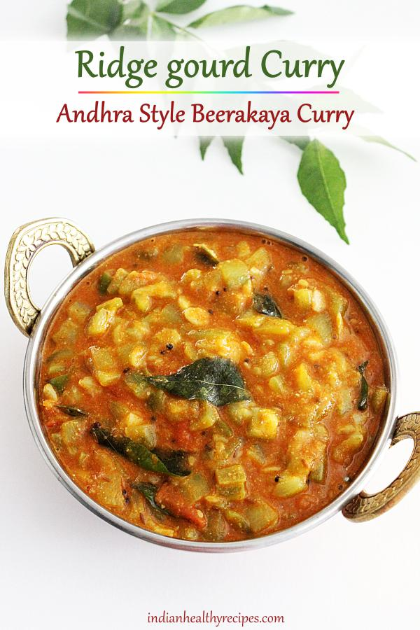 ridge gourd or beerakaya curry