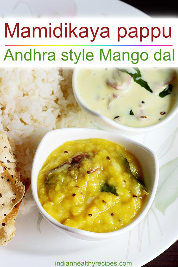 mamidikaya pappu is a traditional andhra styele dish made by cooking raw mango, lentils, chilies & spices #mamidikayapappu #mangodal
