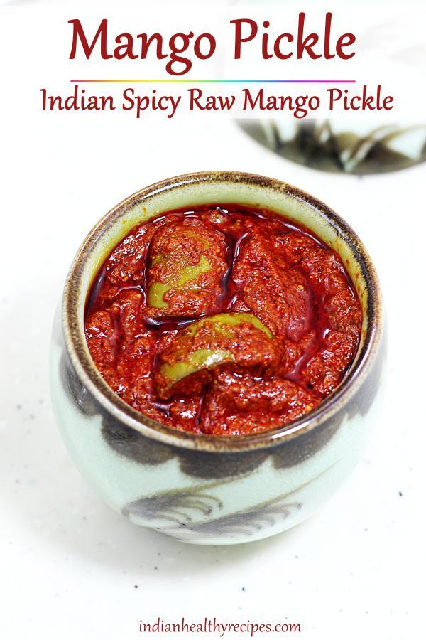 Mango pickle recipe | How to make mango pickle