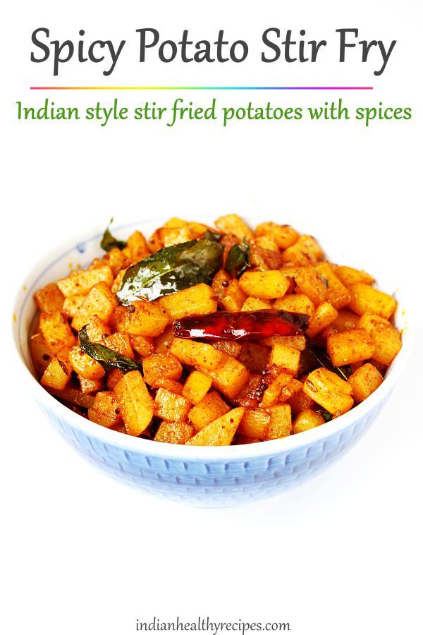 spicy potato fry - stir fried potatoes with garlic & spices. #potatofry #aloofry #indianfood