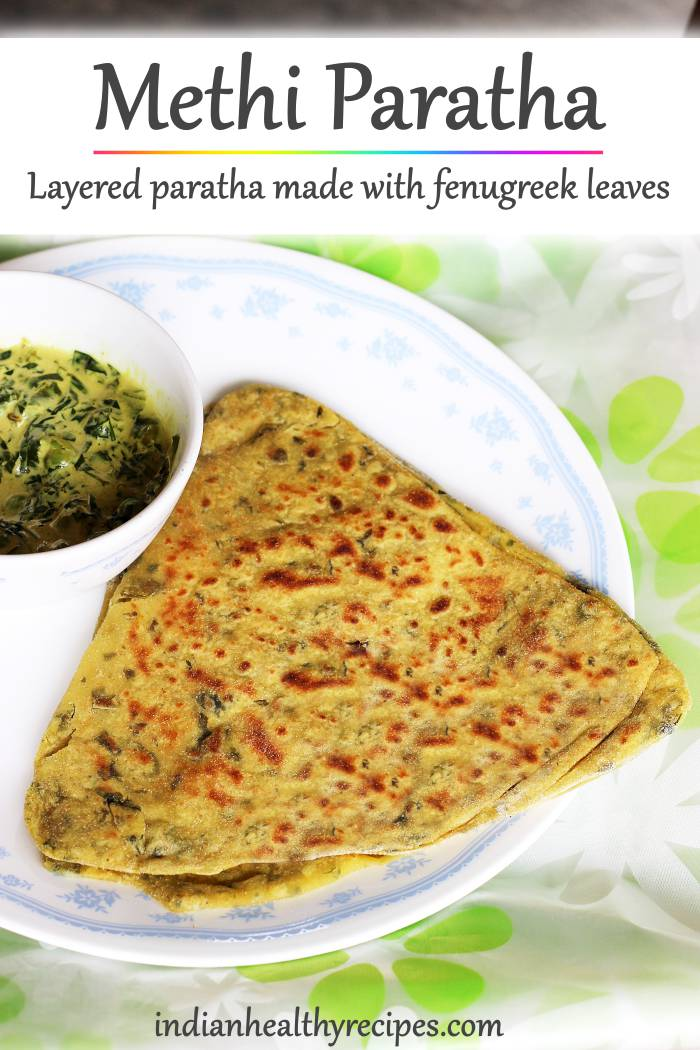 methi paratha is a popular Indian flatbread made with wheat flour & methi leaves aka fenugreek leaves. Methi paratha is a healthy & flavorful dish that\'s eaten for brekafast or meal. #methiparatha