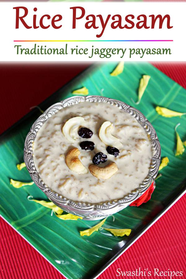Rice payasam is a traditional south Indian pudding made with rice, milk, jaggery & cardamoms. #ricepayasam #paramannam