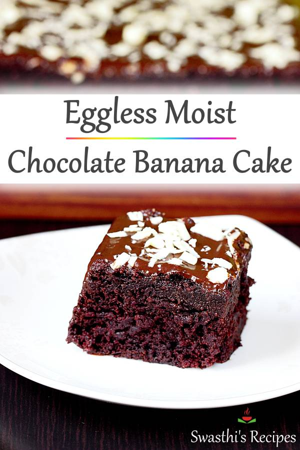 Eggless moist chocolate banana cake