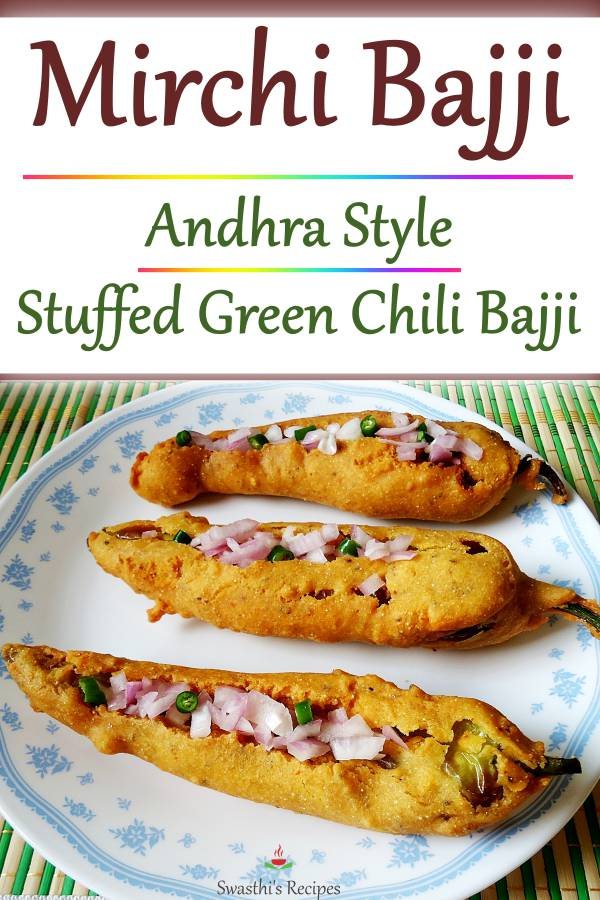Mirchi bajji are stuffed green chilli fritters made with gram flour and spices. These are stuffed with onions & juice. Bajji are super hot & delicious to serve as a monsoon snack. #mirchibajji #bajji #mirapakayabajji