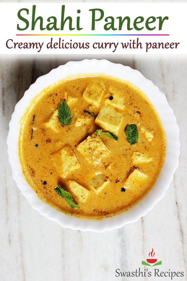 Creamy delicious shahi paneer made with Indian cottage cheese, spices & herbs. This restaurant style creamy paneer is the best you can make at home for weeknight dinners  #shahipaneer #paneer #shahipaneerrecipe #vegetarian #indianfood