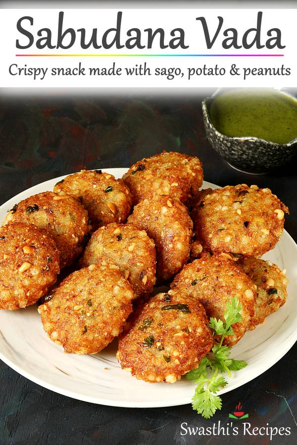 Sabudana vada are delicious crisp fried snack made with sago, roasted peanuts, potatoes and herbs. Make the best sabudana vada at home with these simple tips. #sabudanavada #sabudanavadarecipe