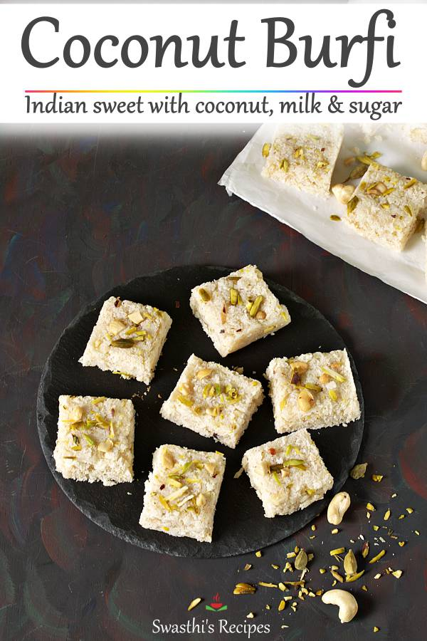 Coconut burfi is a festive dessert made with coconut, milk, sugar and cardamom powder. #coconutburfi #coconutbarfi #nariyal barfi #nariyalburfi #coconutburfirecipe