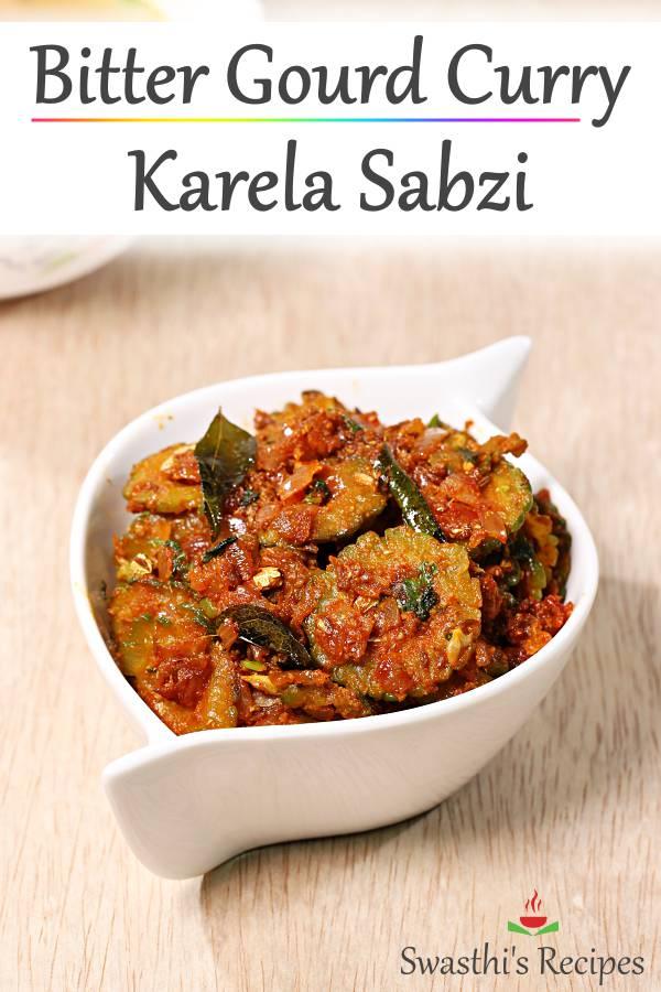 Bitter gourd curry recipe | Karela sabzi | Kakarakaya curry