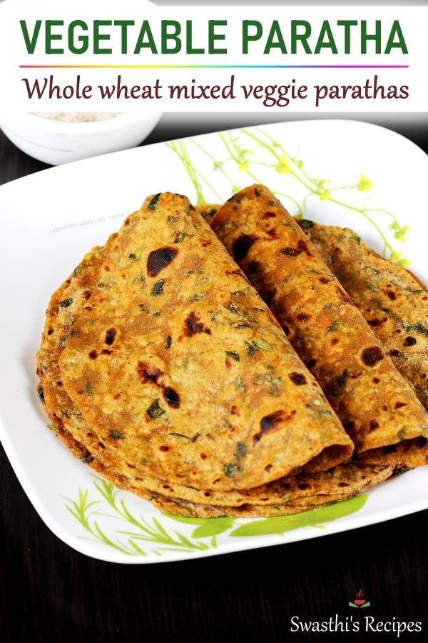 Mix veg paratha (Vegetable paratha)