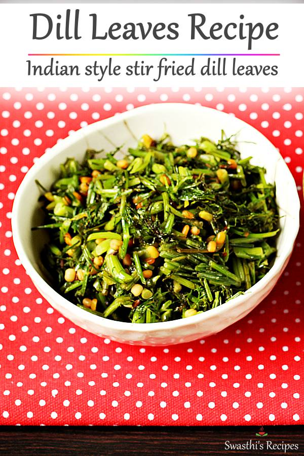 dill recipe - stir fried dill leaves in a bowl