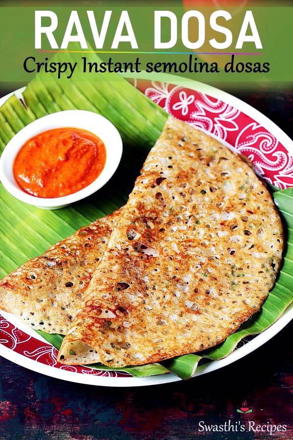 Rava dosas are delicious thin & crisp Indian crepes made with semolina, rice flour, spices and herbs. These are a popular south Indian breakfast served with chutney. #indian #vegan #breakfast #ravadosa