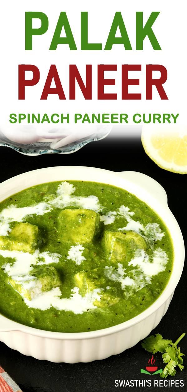 Palak Paneer Recipe How To Make Palak Paneer Swasthi S Recipes