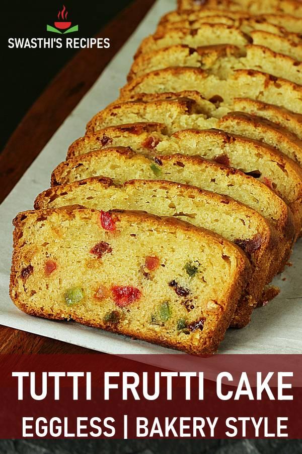 Eggless tutti frutti cake, How to make tutti frutti cake without eggs