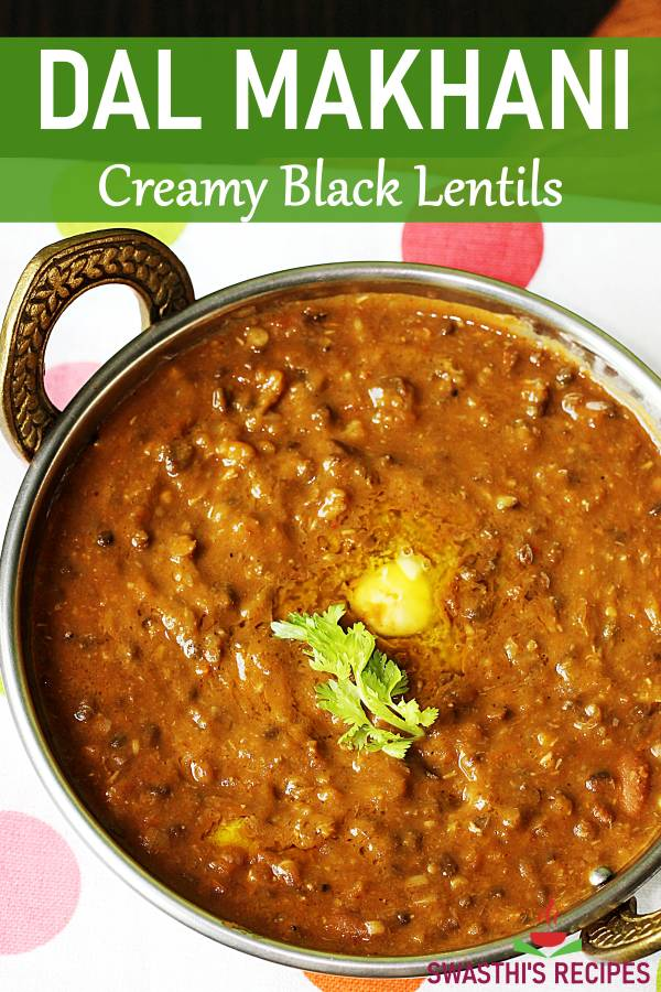 Dal Makhani Recipe Stovetop Instant Pot Swasthi S Recipes