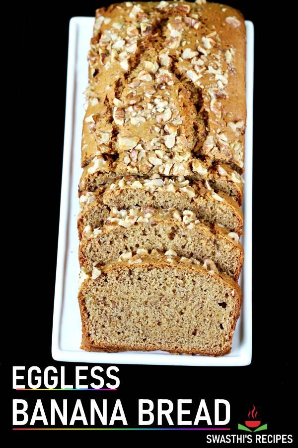 Eggless banana bread